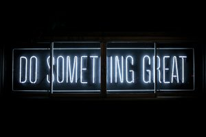 Do something great!
