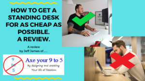 review of cheap as possible standing desk
